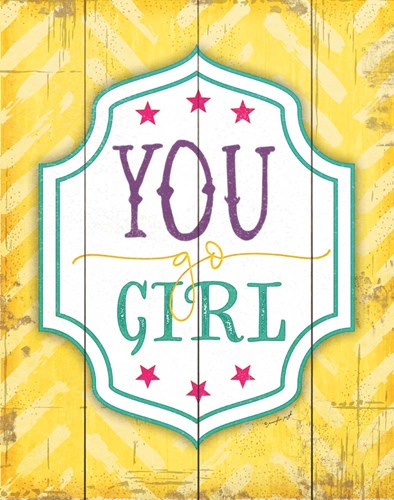 You Go Girl art print by Jennifer Pugh for $40.00 CAD