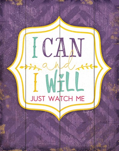 I Can and I Will art print by Jennifer Pugh for $40.00 CAD