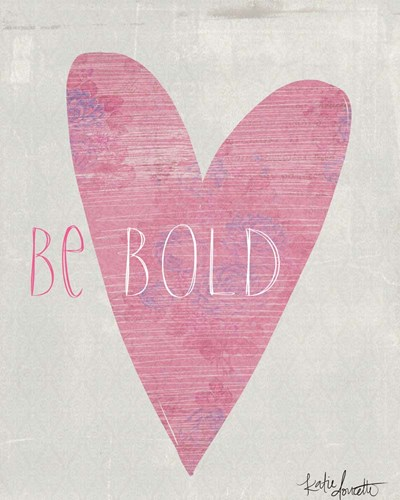Bold Heart art print by Katie Doucette for $40.00 CAD