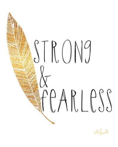 Strong and Fearless art print by Katie Doucette for $40.00 CAD