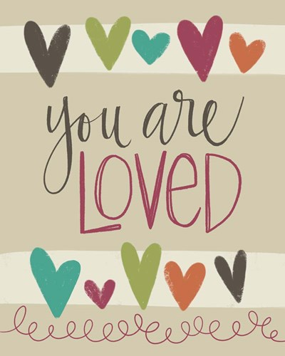 You Are Loved art print by Katie Doucette for $40.00 CAD