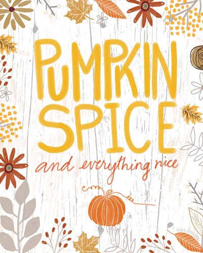 Pumpkin Spice and Everything Nice art print by Katie Doucette for $40.00 CAD