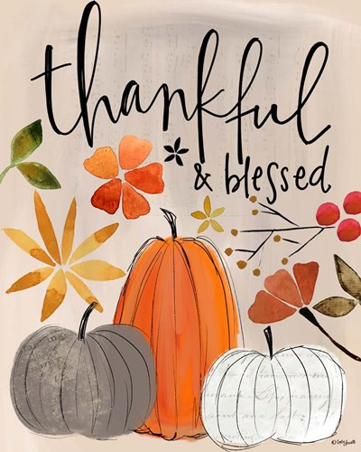 Thankful and Blessed art print by Katie Doucette for $40.00 CAD