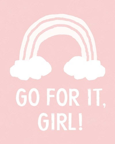 Go For It Girl art print by Linda Woods for $40.00 CAD
