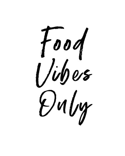 Food Vibes Only art print by Linda Woods for $40.00 CAD