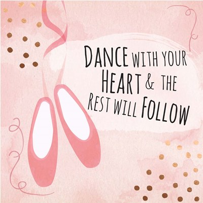 Dance with Your Heart art print by ND Art & Design for $35.00 CAD