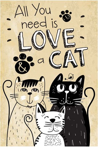 All You Need is Love and a Cat art print by ND Art & Design for $45.00 CAD