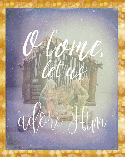 O Come Adore Him art print by Ramona Murdock for $40.00 CAD