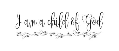 I Am a Child of God art print by Ramona Murdock for $38.75 CAD