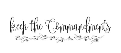 Keep the Commandments art print by Ramona Murdock for $38.75 CAD