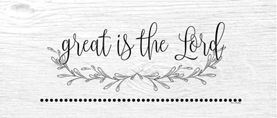 Great is the Lord art print by Ramona Murdock for $38.75 CAD