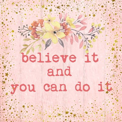 Believe It art print by Ramona Murdock for $35.00 CAD