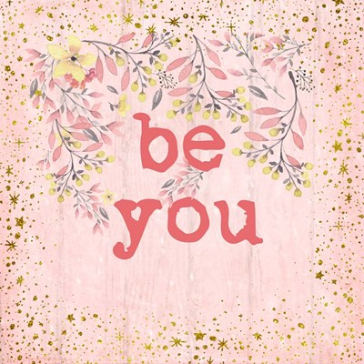 Be You art print by Ramona Murdock for $35.00 CAD
