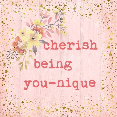 Cherish Being You-nique art print by Ramona Murdock for $35.00 CAD