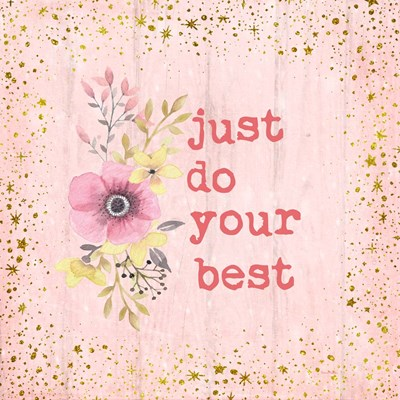 Just Do Your Best art print by Ramona Murdock for $35.00 CAD