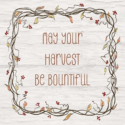 Your Harvest Be Bountiful II art print by Ramona Murdock for $35.00 CAD