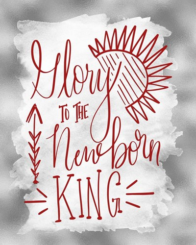 Glory to the Newborn King II art print by Tara Moss for $40.00 CAD