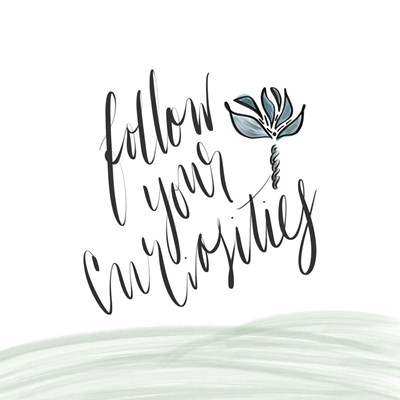 Follow Your Curiosity art print by Tara Moss for $35.00 CAD