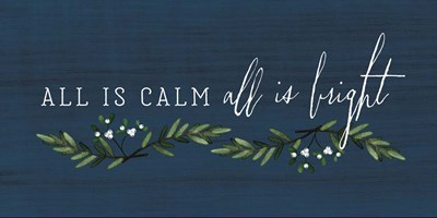 All is Calm, All is Bright art print by Tammy Apple for $52.50 CAD