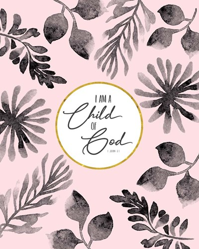 I am a Child of God art print by Tammy Apple for $40.00 CAD