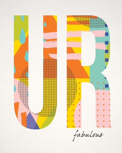 Ur Fabulous art print by Tammy Apple for $40.00 CAD