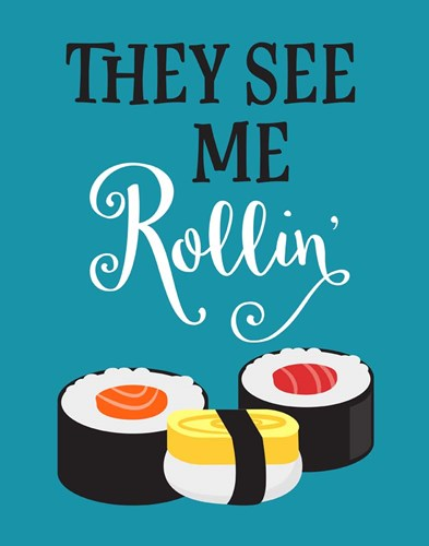 They See Me Rollin' art print by Tamara Robinson for $36.25 CAD