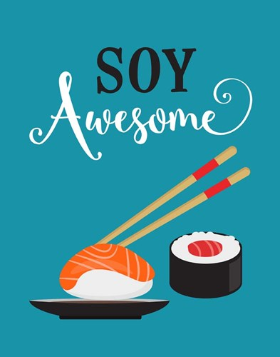 Soy Awesome Sushi art print by Tamara Robinson for $36.25 CAD