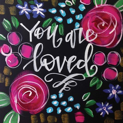 You Are Loved art print by Valerie Wieners for $48.75 CAD