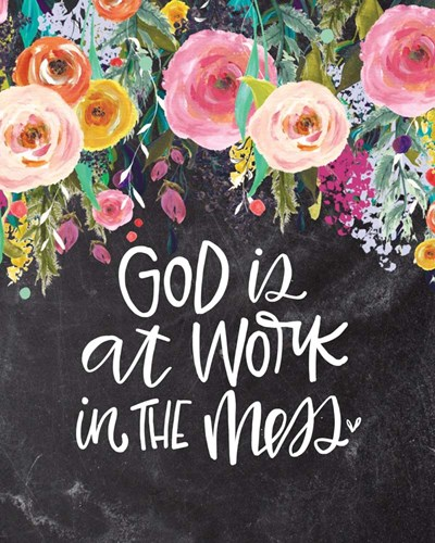 God is at Work art print by Valerie Wieners for $40.00 CAD
