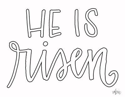 He is Risen art print by Valerie Wieners for $42.50 CAD