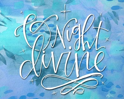 O Night Divine art print by Valerie Wieners for $42.50 CAD