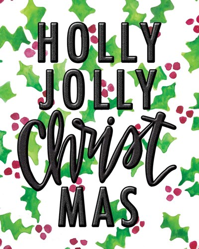 Holly Jolly art print by Valerie Wieners for $40.00 CAD