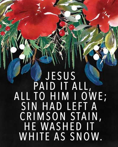 Jesus Paid It All art print by Valerie Wieners for $40.00 CAD