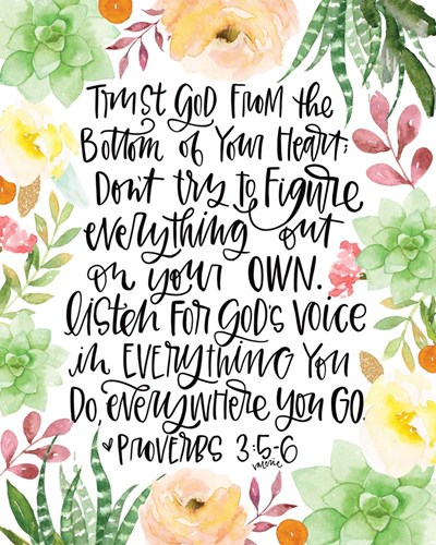 Trust in the Lord art print by Valerie Wieners for $40.00 CAD
