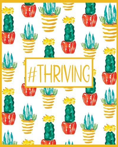 Thriving art print by Cindy Willingham for $56.25 CAD