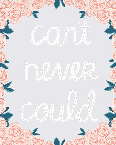 Can't Never Could art print by Cindy Willingham for $56.25 CAD