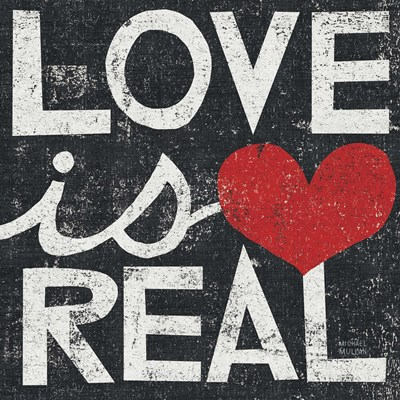 Love Is Real Grunge Square art print by Michael Mullan for $28.75 CAD