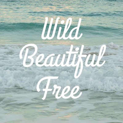 Wild Beautiful Free art print by Sue Schlabach for $51.25 CAD