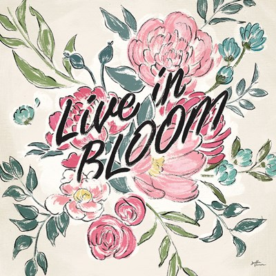 Live in Bloom II art print by Janelle Penner for $43.75 CAD