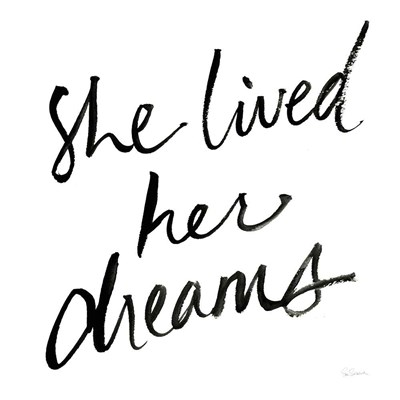 She Lived Her Dreams art print by Sue Schlabach for $58.75 CAD