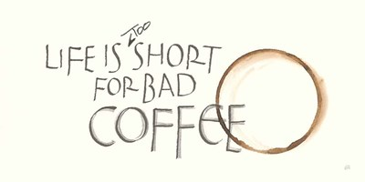 Coffee Sayings I art print by Chris Paschke for $55.00 CAD