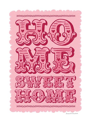 Home Sweet Home art print by Alexandra Snowdon for $42.50 CAD