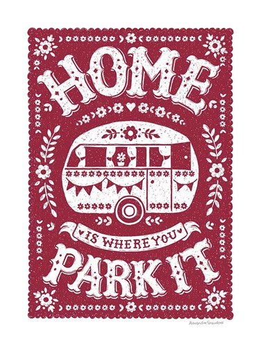 Home is Where You Park It art print by Alexandra Snowdon for $42.50 CAD